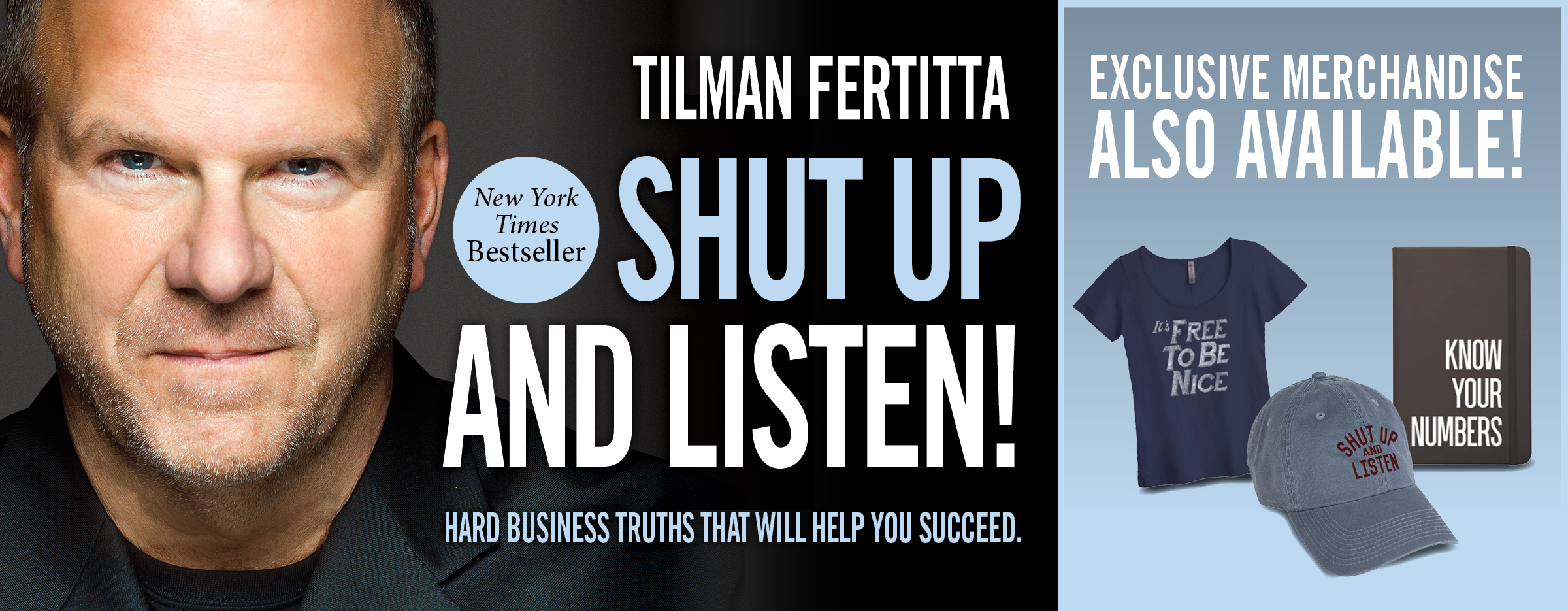 Shut up and Listen by Tilman Fertitta